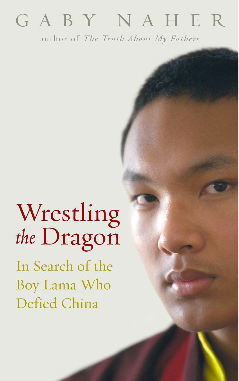 Wrestling The Dragon In search of the Tibetan lama who defied China