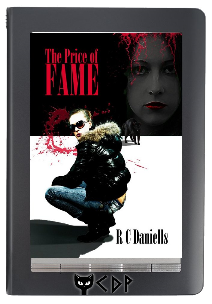 The Price of Fame By: R C Daniells