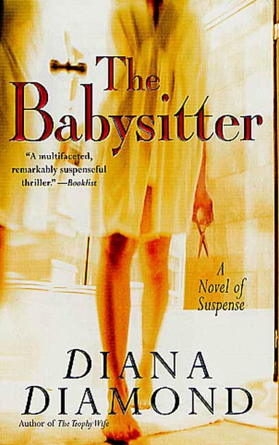The Babysitter By: Diana Diamond