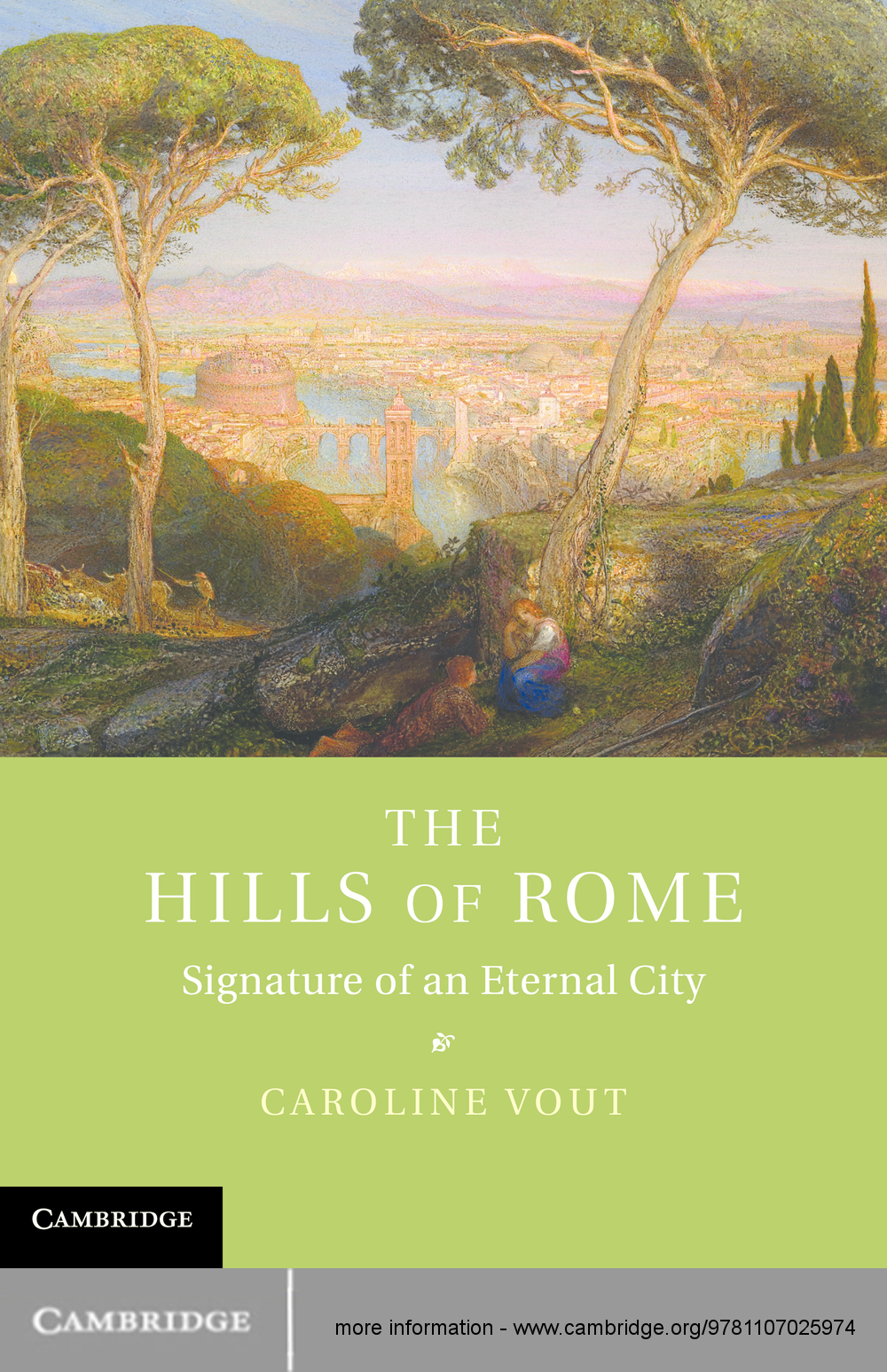 The Hills of Rome Signature of an Eternal City