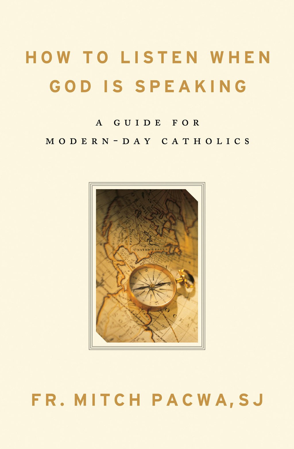 How to Listen When God Is Speaking: A Guide for Modern-Day Catholics By: Mitch Pacwa