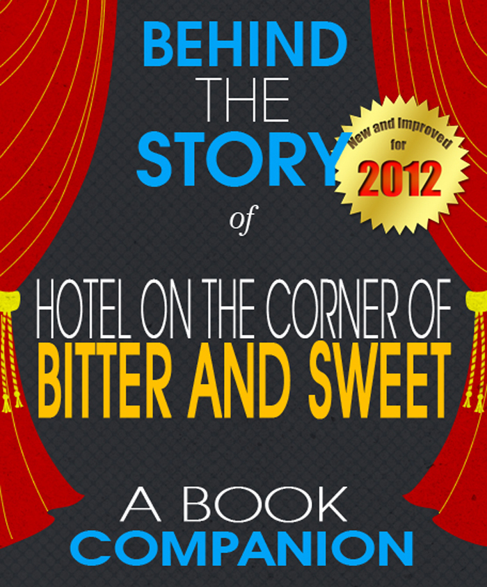 Hotel on the Corner of Bitter and Sweet: Behind the Story
