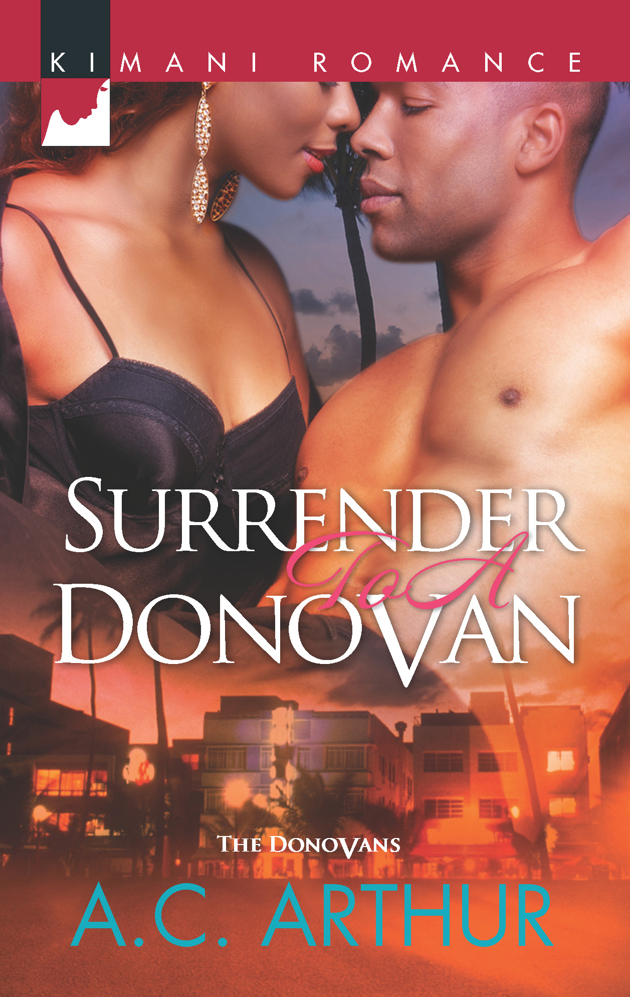 Surrender to a Donovan By: A.C. Arthur