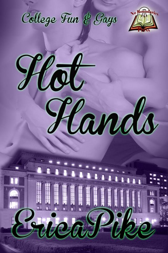 Hot Hands By: Erica Pike