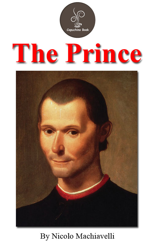 The prince by Nicolo Machiavelli (FREE Audiobook Included!)