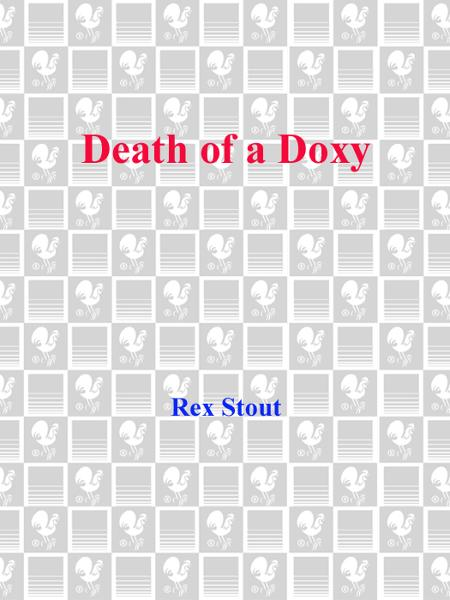 Death of a Doxy By: Rex Stout