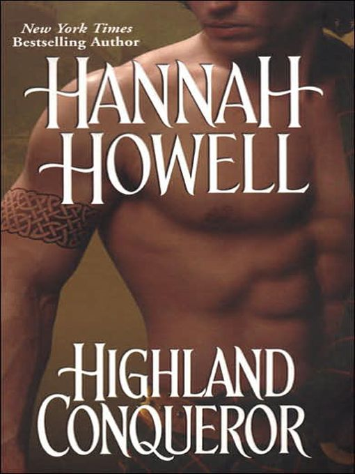 Highland Conqueror By: Hannah Howell