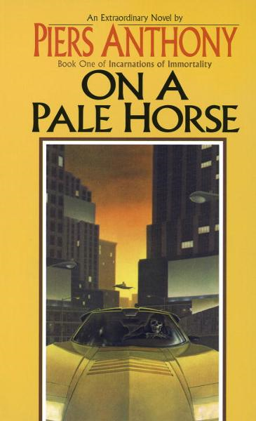 On a Pale Horse By: Piers Anthony