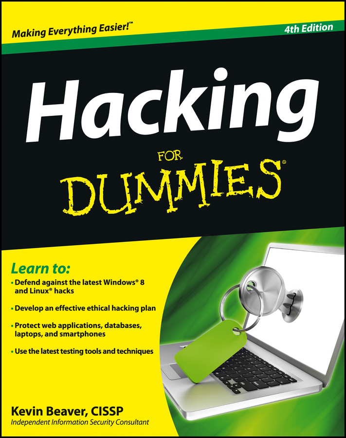 Hacking For Dummies By: Kevin Beaver