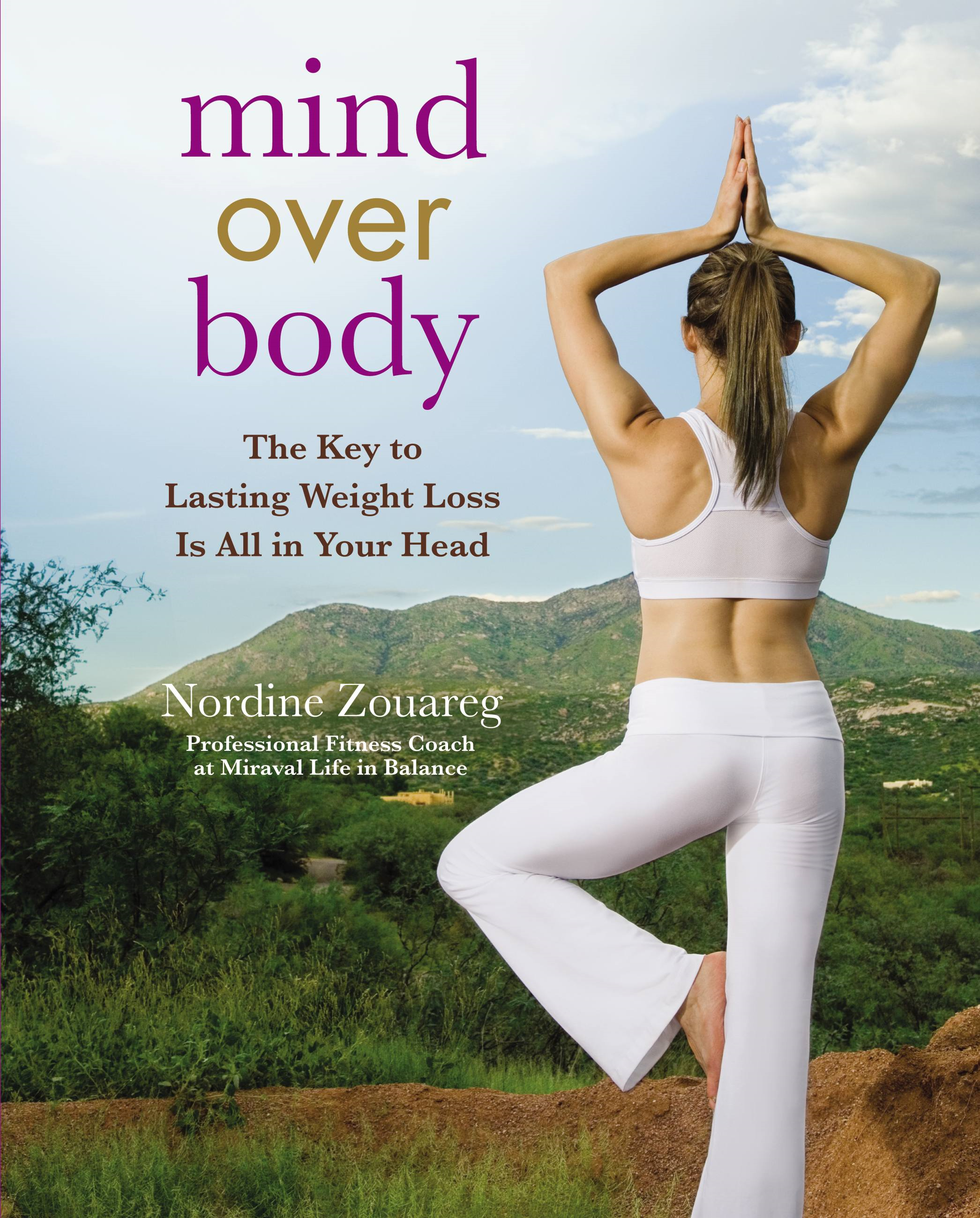 Mind Over Body By: Nordine Zouareg
