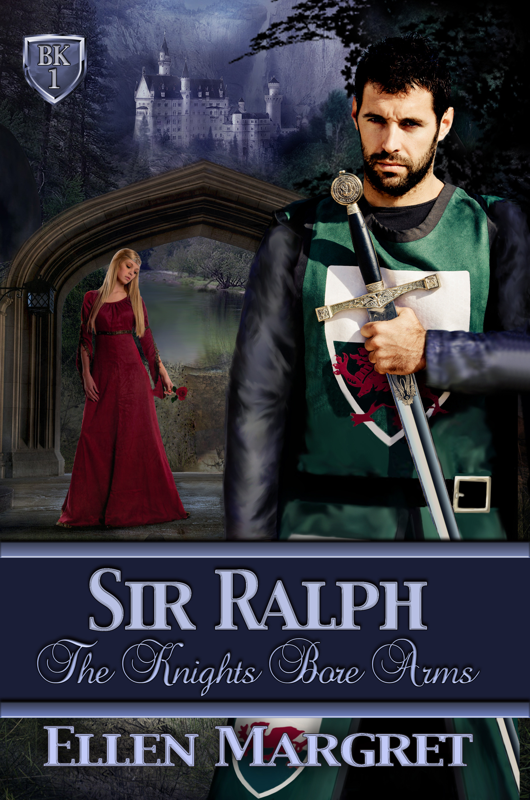 Sir Ralph: Book 1 of the Knight Bore Arms Series By: Ellen Margret