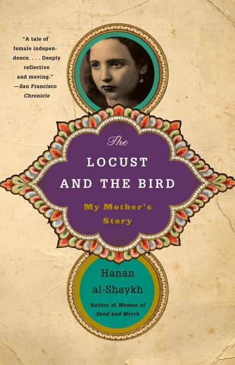 The Locust and the Bird By: Hanan al-Shaykh