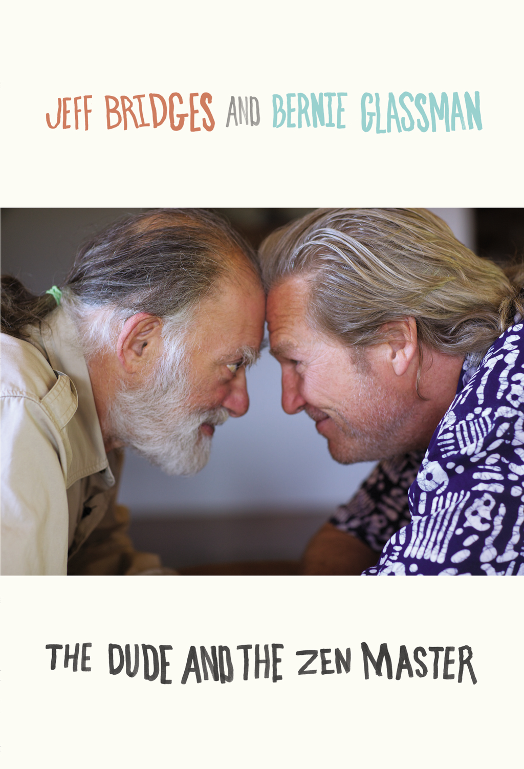 The Dude and the Zen Master By: Bernie Glassman,Jeff Bridges