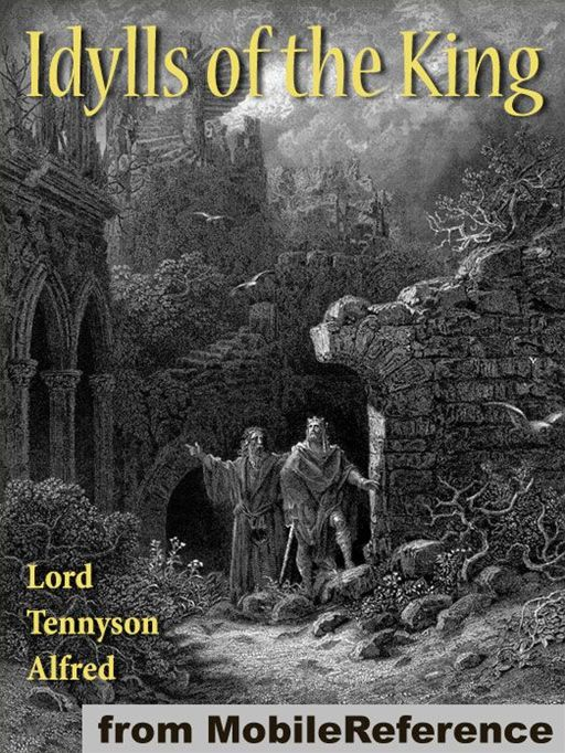 Idylls Of The King  (Mobi Classics)