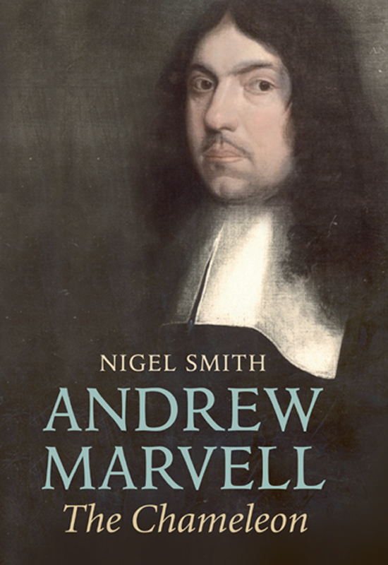 Andrew Marvell: The Chameleon By: Nigel Smith
