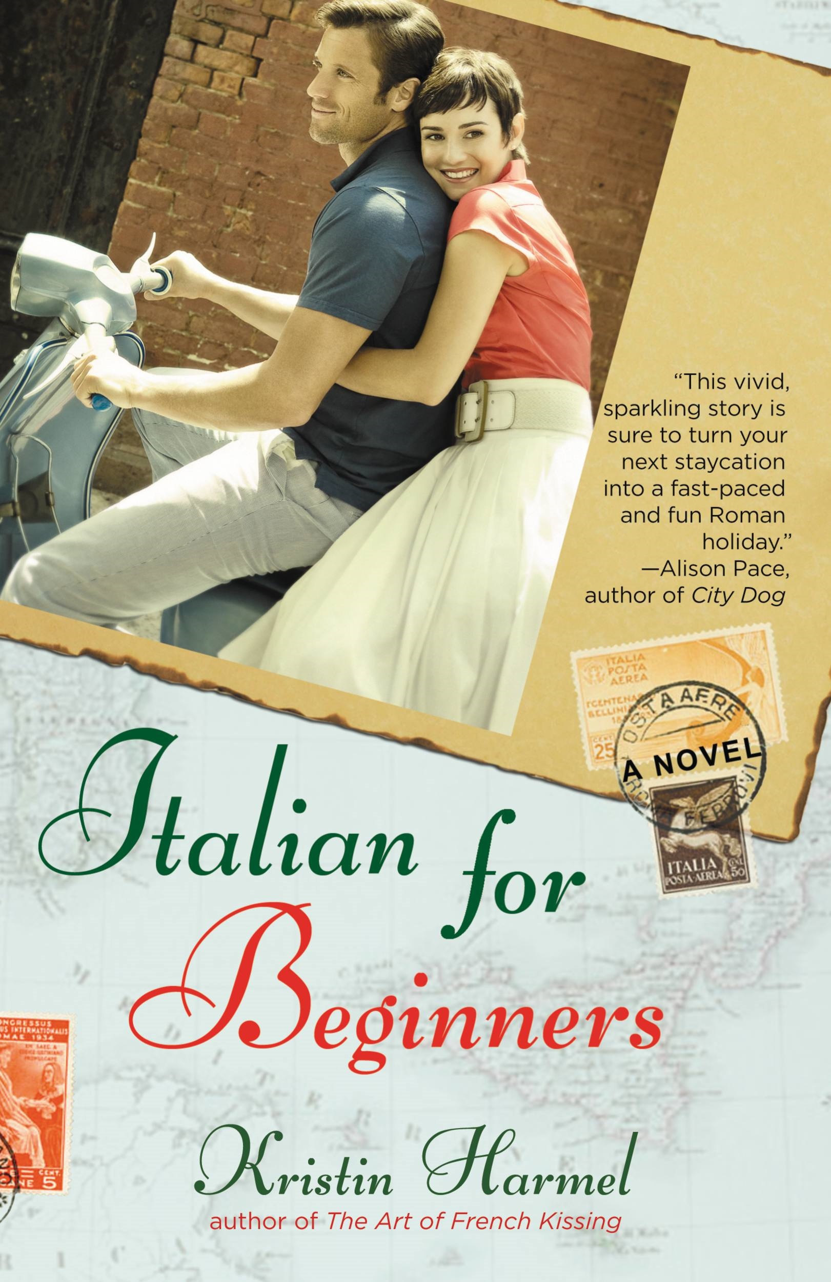 Italian for Beginners By: Kristin Harmel
