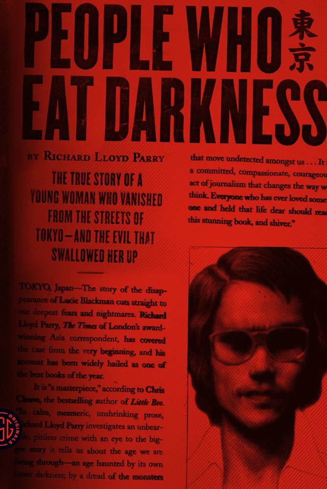 People Who Eat Darkness By: Richard Lloyd Parry