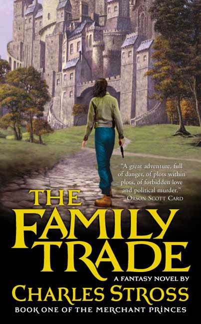The Family Trade By: Charles Stross