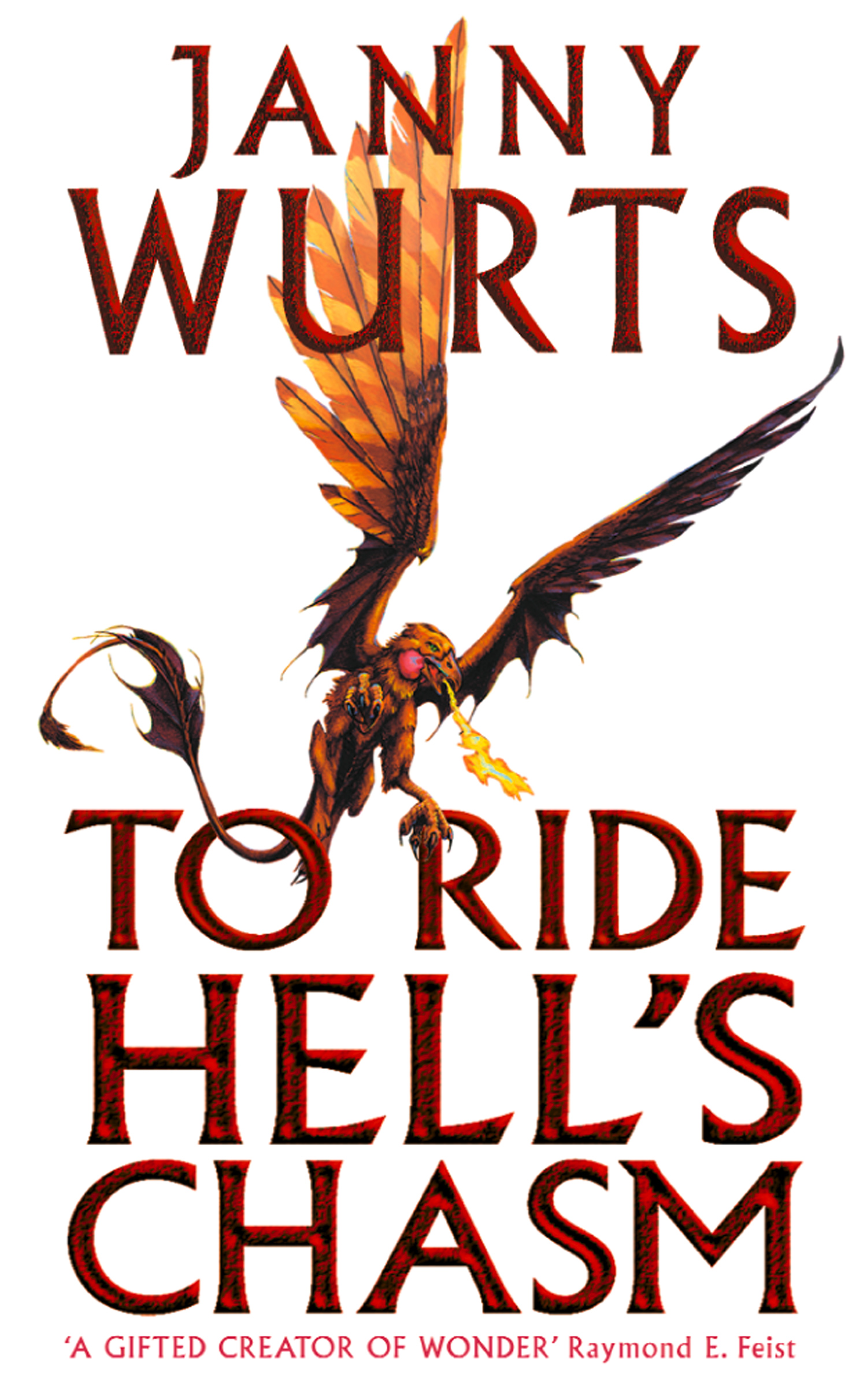 To Ride Hell's Chasm By: Janny Wurts