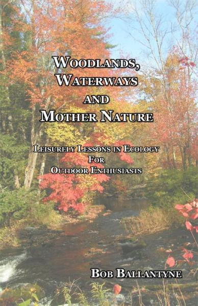 Woodlands, Waterways and Mother Nature