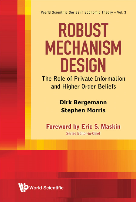 Robust Mechanism Design:The Role of Private Information and Higher Order Beliefs