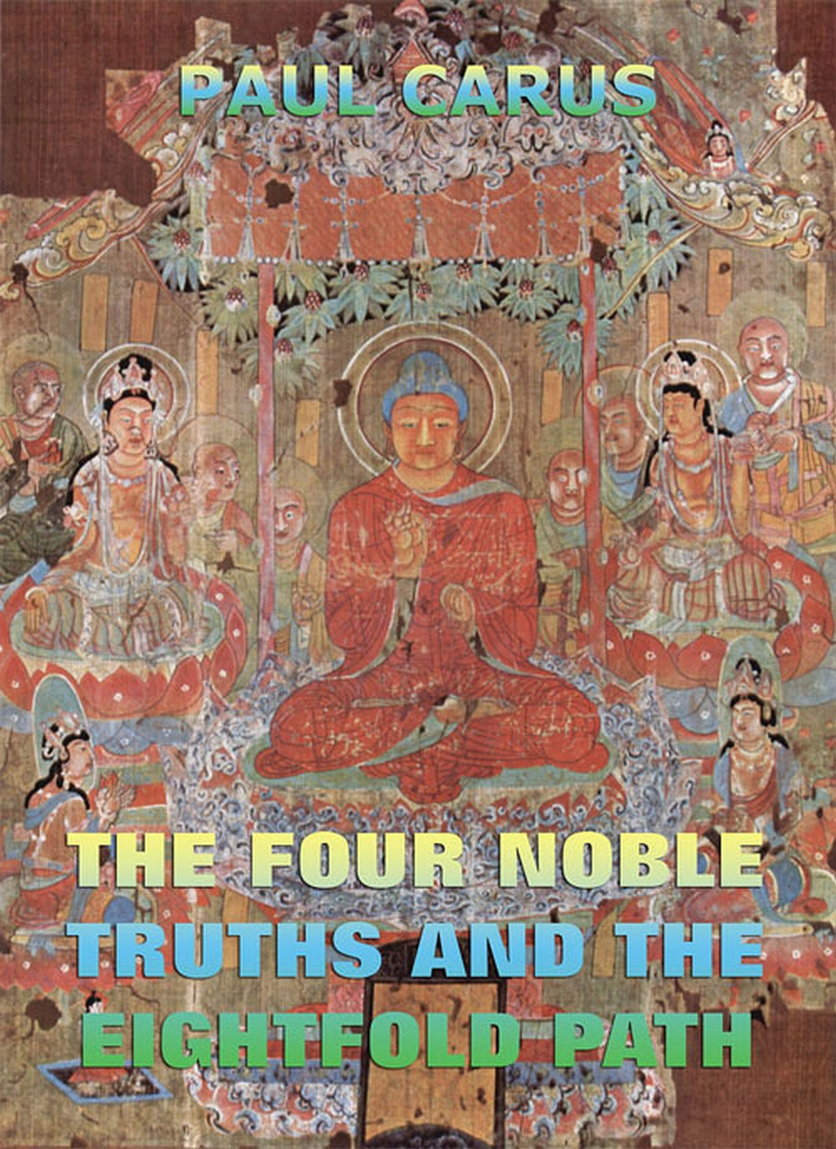a comparison of the four noble truths and the eightfold path