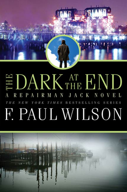 The Dark at the End By: F. Paul Wilson