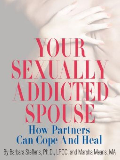 Your Sexually Addicted Spouse