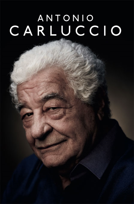 Antonio Carluccio: A Recipe for Life By: Antonio Carluccio