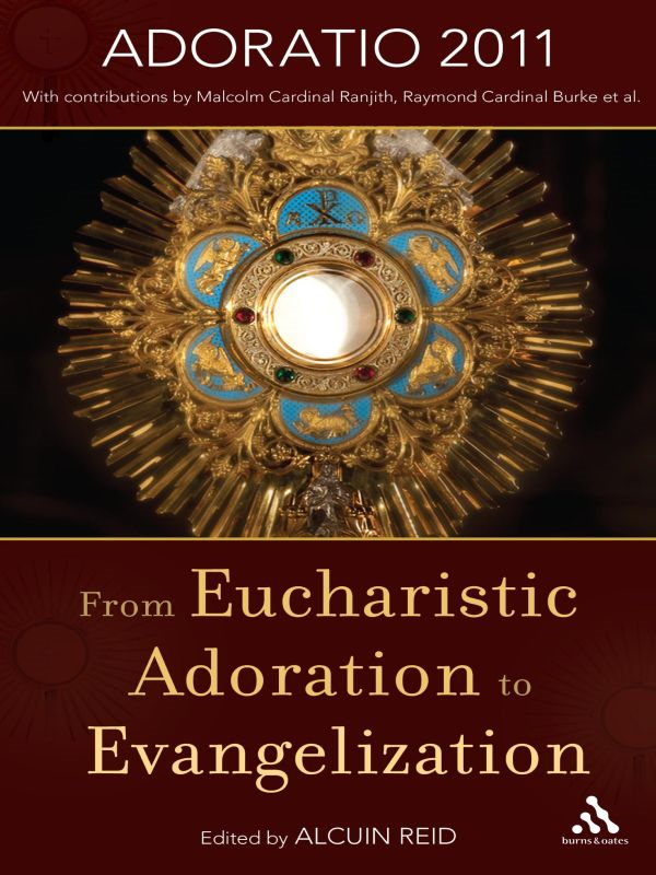 From Eucharistic Adoration to Evangelization
