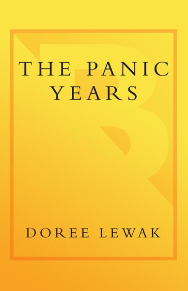 The Panic Years By: Doree Lewak