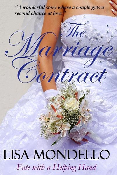 The Marriage Contract By: Lisa Mondello