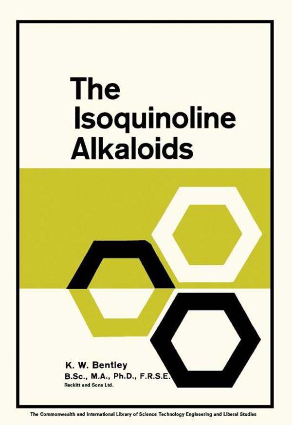The Isoquinoline Alkaloids A Course in Organic Chemistry