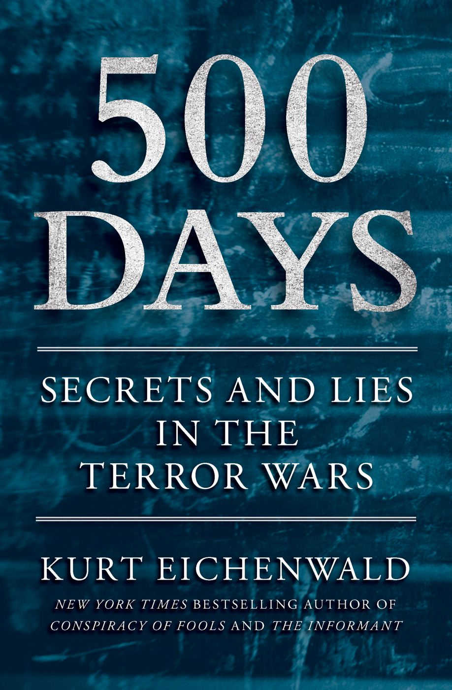 500 Days By: Kurt Eichenwald