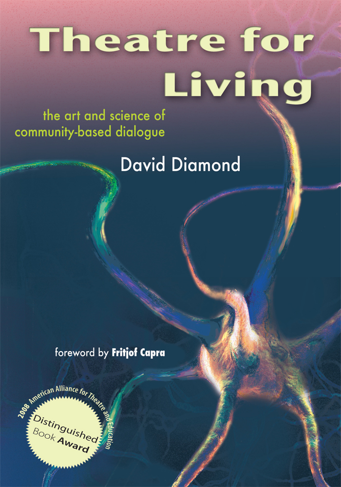 Theatre For Living By: David Diamond and Fritjof Capra