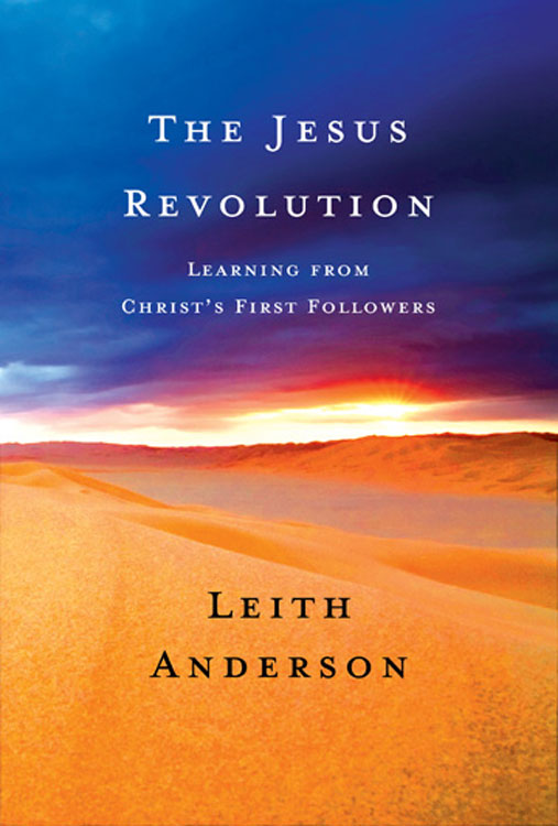 The Jesus Revolution By: Leith Anderson