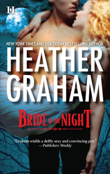Bride of the Night By: Heather Graham