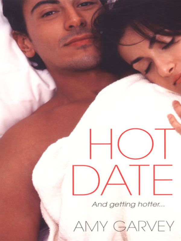 Hot Date By: Amy Garvey