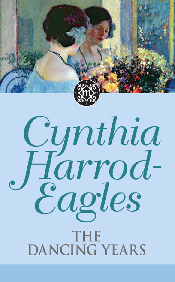 Dynasty 33: The Dancing Years By: Cynthia Harrod-Eagles