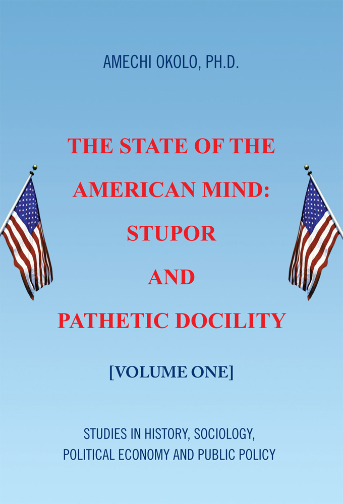 The State of the American Mind: Stupor and Pathetic Docility