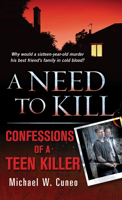 A Need to Kill By: Michael W. Cuneo