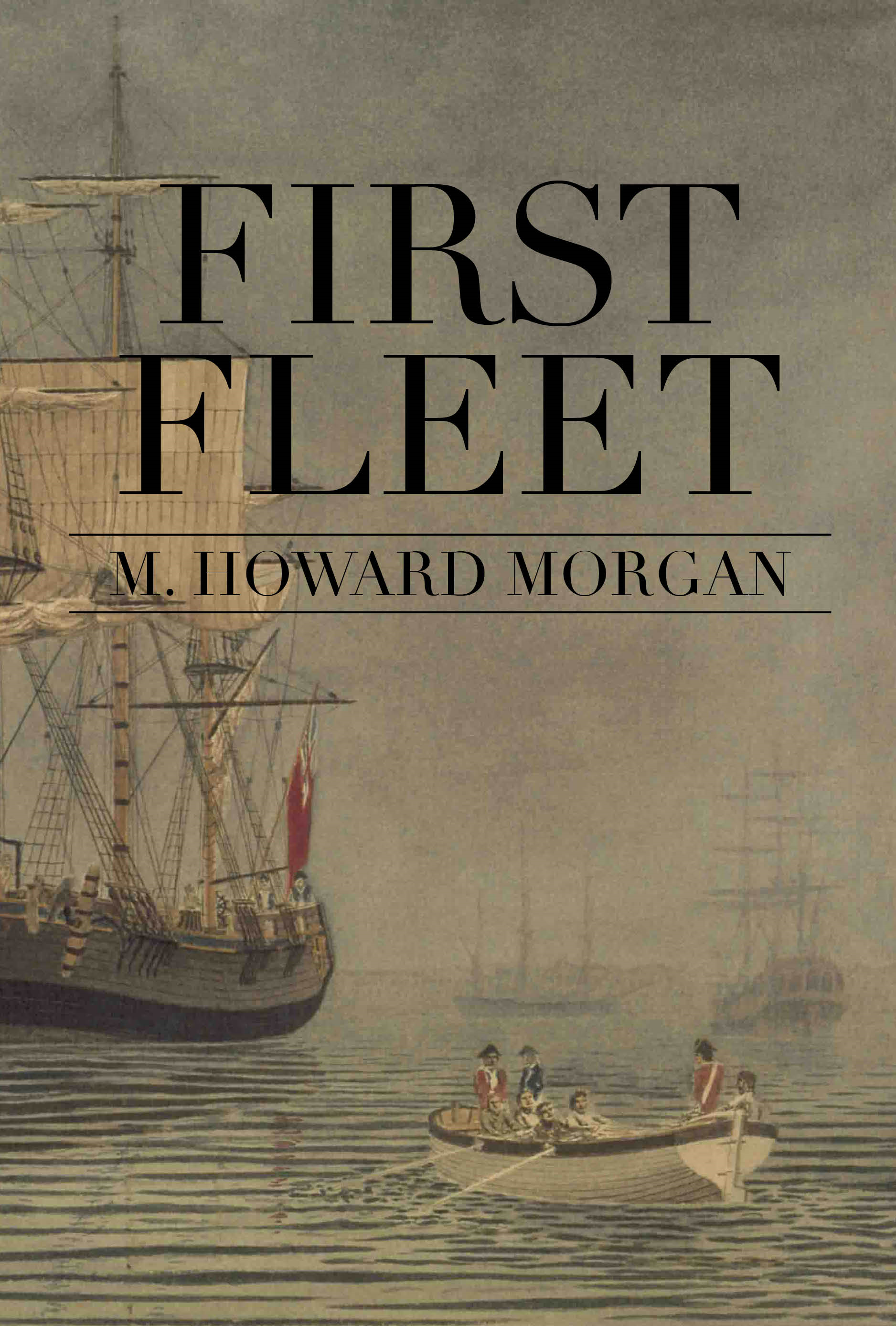 First Fleet By: M Howard Morgan