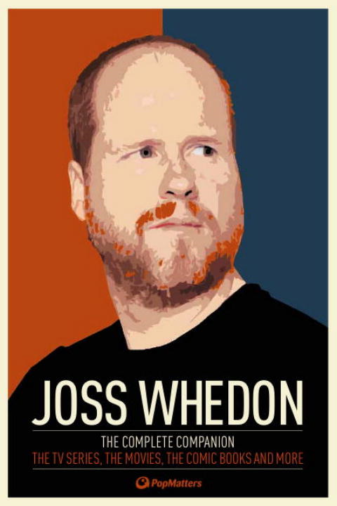 Joss Whedon: The Complete Companion By: PopMatters
