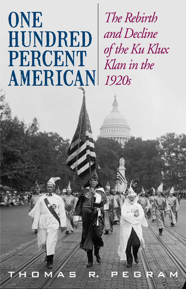 One Hundred Percent American By: Thomas R. Pegram