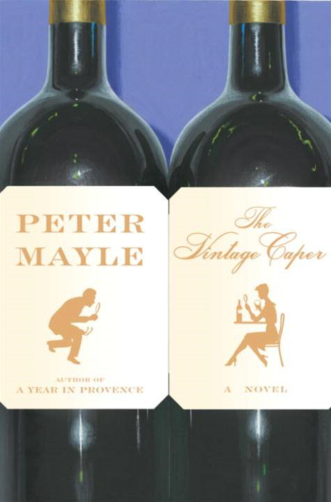 The Vintage Caper By: Peter Mayle
