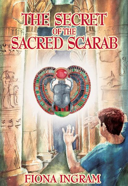 The Secret of the Sacred Scarab: The Chronicles of the Stone - Book One By: Fiona Ingram