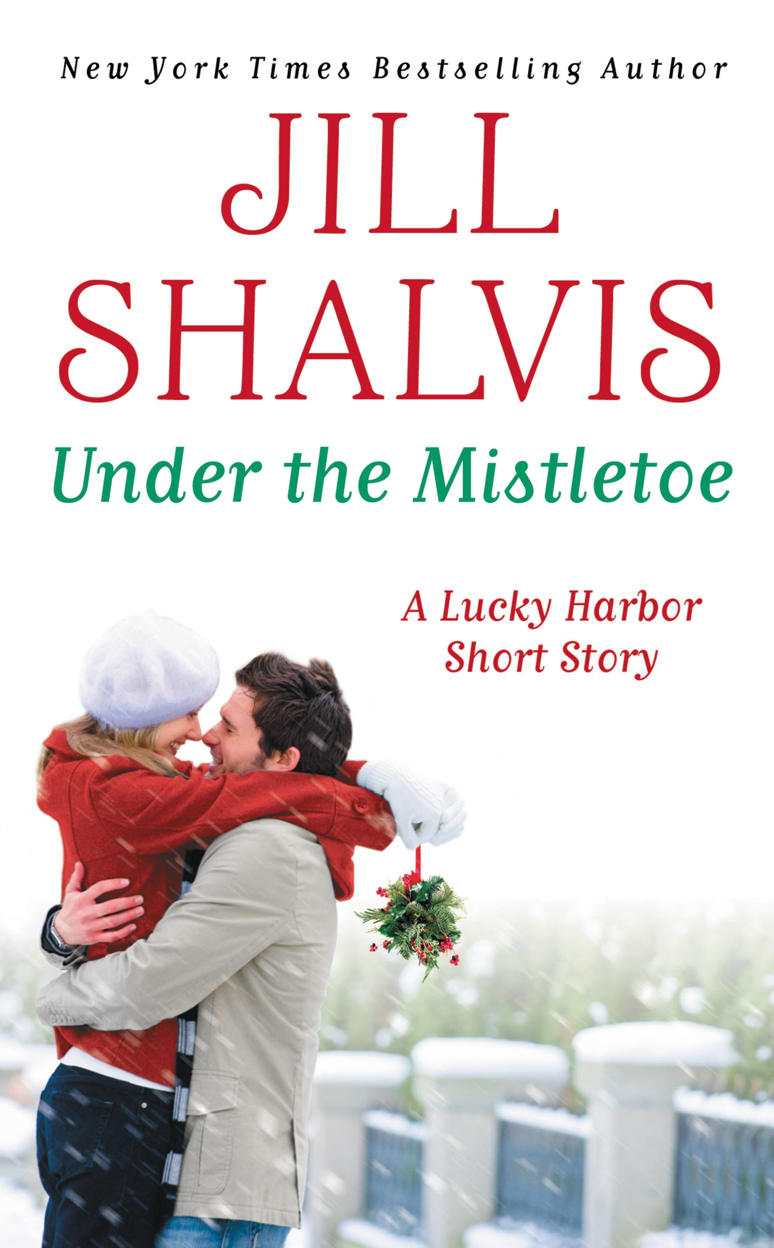 Under the Mistletoe By: Jill Shalvis