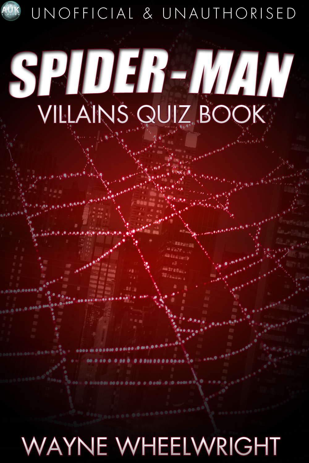 The Spider-Man Villains Quiz Book