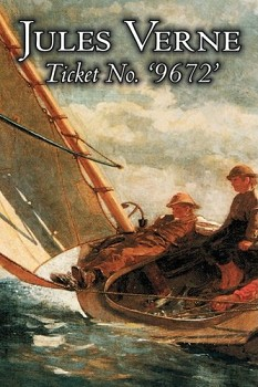 "Ticket No. ""9672"" By: Jules Verne"