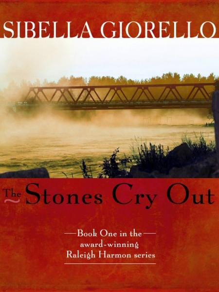 The Stones Cry Out By: Sibella Giorello